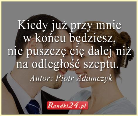 Cytat Piotr Adamczyk
